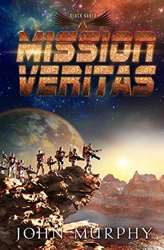 Book: MISSION VERITAS (Black Saber Novels Book 1) by John T. Murphy