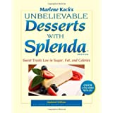 Marlene Koch's Unbelievable Desserts with Splenda Sweetener: Sweet Treats Low in Sugar, Fat, and Calories
