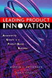 Leading product innovation:accelerating growth in a product-based business