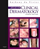 img - for Atlas of Clinical Dermatology, 4e (du Vivier, Atlas of Clinical Dermatology) book / textbook / text book