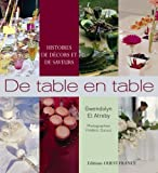 De table en table : Histoires de dcors et de saveurs