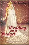 Wedding On A Budget: Cheapest Way To Have A Wedding