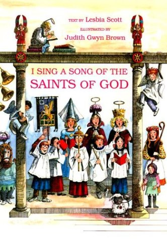 I Sing a Song of the Saints of God, Lesbia Scott