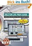 Ableton Live Profi Guide. Know-How fü...