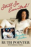 img - for Still So Excited!: My Life as a Pointer Sister book / textbook / text book