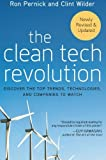The Clean Tech Revolution: Discover the Top Trends, Technologies, and Companies to Watch