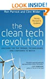 The Clean Tech Revolution: Discover the Top Trends, Technologies, and Companies to Watch: Discover the Top Technologies and Companies to Watch