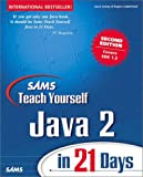 Sams Teach Yourself Java 2 in 21 Days (2nd Edition) (0672319586) by Lemay, Laura