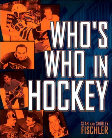 Who's Who In Hockey, Stan Fischler, Shirley Fischler
