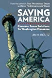 img - for Saving America book / textbook / text book