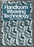img - for Handloom Weaving Technology Hardcover October, 1979 book / textbook / text book