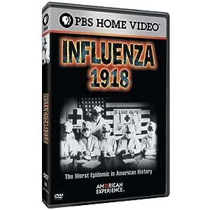 American Experience - Influenza 1918