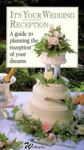 It's Your Wedding Reception: A Guide¿ [VHS]
