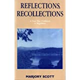 Reflections, Recollectionsby Marjory Scott