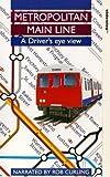 Metropolitan Main Line [VHS]