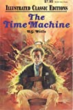 Image of The Time Machine (Illustrated Classic Editions -Thrillers) (Thrillers)