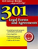 301 Legal Forms and Agreements (...When You Need It in Writing!)