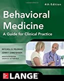 img - for Behavioral Medicine A Guide for Clinical Practice 4/E (Lnage) book / textbook / text book