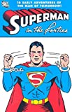 Superman in the Forties (1401204570) by Jerry Siegel