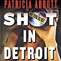 Shot in Detroit Audiobook by Patricia Abbott Narrated by Jennywren Walker