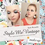 Style Me Vintage: Make Up: Easy Step-...
