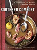 Allison Vines-Rushing Southern Comfort: A New Take on the Recipes We Grew Up with