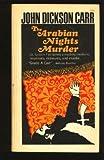 The Arabian Nights Murder (002018350X) by John Dickson Carr