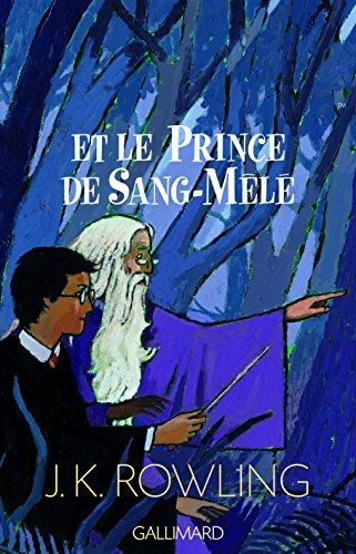 Harry Potter, tome 6 : Harry Potter et le Prince de sang mêlé