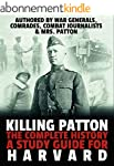 Killing Patton: The Complete History...