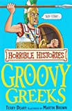 The Groovy Greeks (Horrible Histories) (Horrible Histories) (Horrible Histories) (0439944023) by Terry Deary