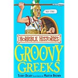The Groovy Greeks (Horrible Histories)by Terry Deary