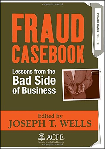 Fraud Casebook: Lessons from the Bad Side of Business (Side Business compare prices)