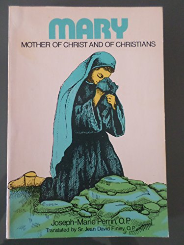 Mary, Mother of Christ and of Christians