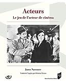 Acteurs : Le jeu de l'acteur de cinéma