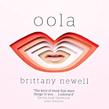 Oola Audiobook by Brittany Newell Narrated by Michael Crouch