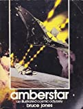 Amberstar: An illustrated cosmic odyssey (0446971472) by Jones, Bruce
