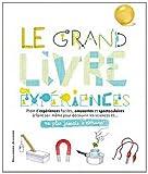 """Afficher """"Le Grand livre des expériences"""""""