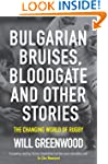Bulgarian Bruises, Bloodgate and Othe...