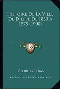 ) (French Edition): Georges Lebas: 9781167674495: Amazon.com: Books
