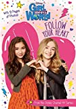 Girl Meets World Follow Your Heart (Girl Meets World Junior Novel)