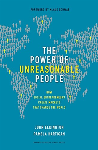 The Power of Unreasonable People: How Social...