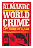 Almanac of World Crime