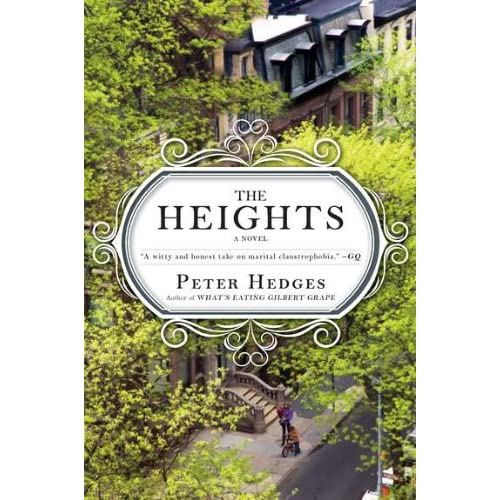 Peter Hedges - The Heights: A Novel
