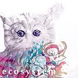 妄想キセイ-ecosystem