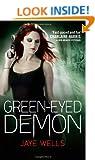 Green-Eyed Demon: Sabina Kane: Book 3