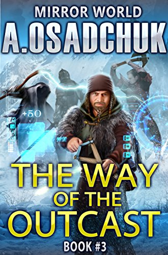 The Way of the Outcast (Mirror World Book #3) LitRPG series (Mirror Of The World compare prices)