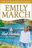 The Last Bachelor in Texas (Brazos Bend) (English Edition)