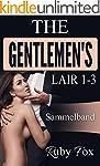 The Gentlemen's Lair 1-3: Sammelband