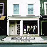 Sigh No More ~ Mumford & Sons
