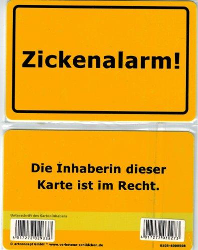 Verbotene Schildchen Zickenalarm! Die Inhaberin dieser Karte ist im Recht. Fun Card im Visitenkarte Format